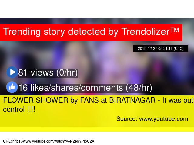 FLOWER SHOWER by FANS at BIRATNAGAR - It was out of control !!!!