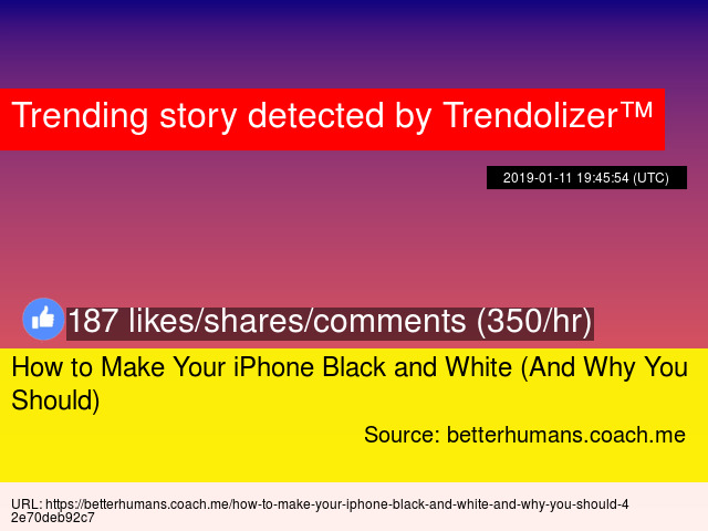 e28f53c026b9 How to Make Your iPhone Black and White (And Why You Should) - Stats